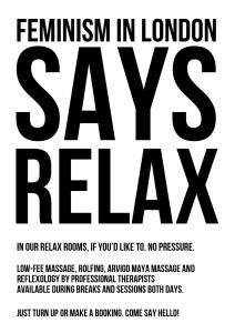 """Feminism says relax' poster"